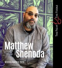 Matthew Shenoda - 200x220 Fight and Fiddle WinSpr2020